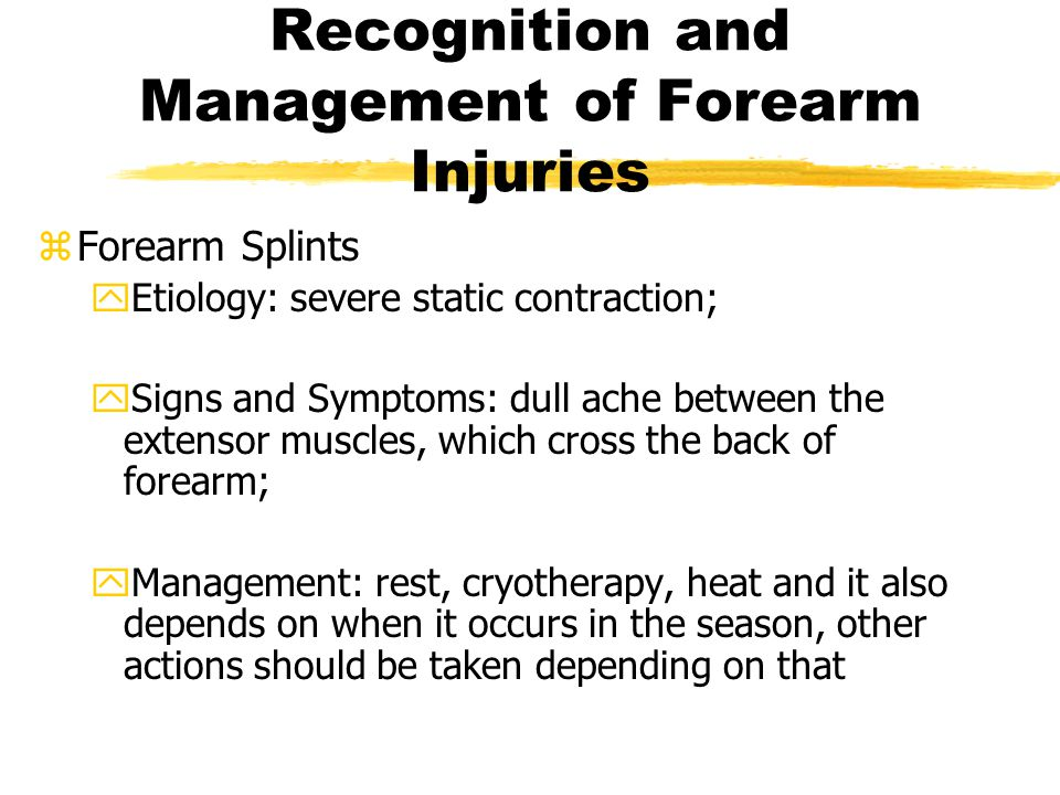 Recognition and Management of Forearm Injuries
