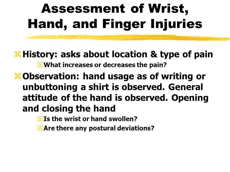 Assessment of Wrist, Hand, and Finger Injuries