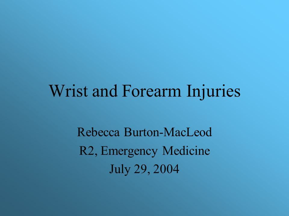 Wrist and Forearm Injuries
