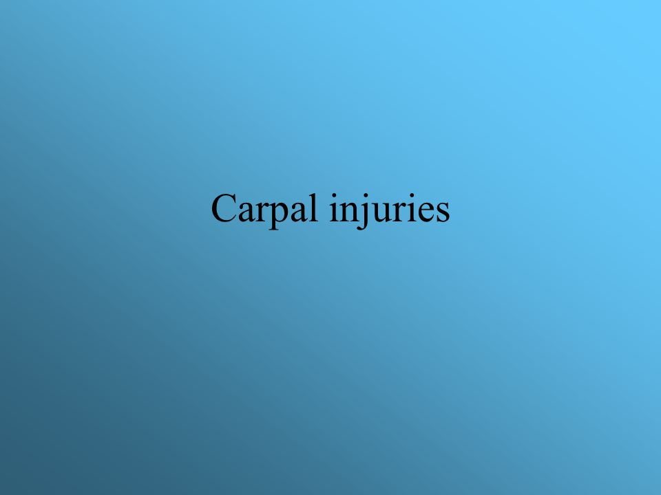 Carpal injuries