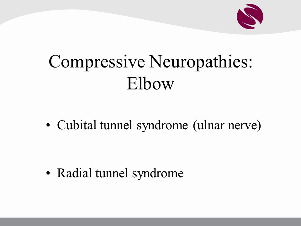 Compressive Neuropathies: Elbow