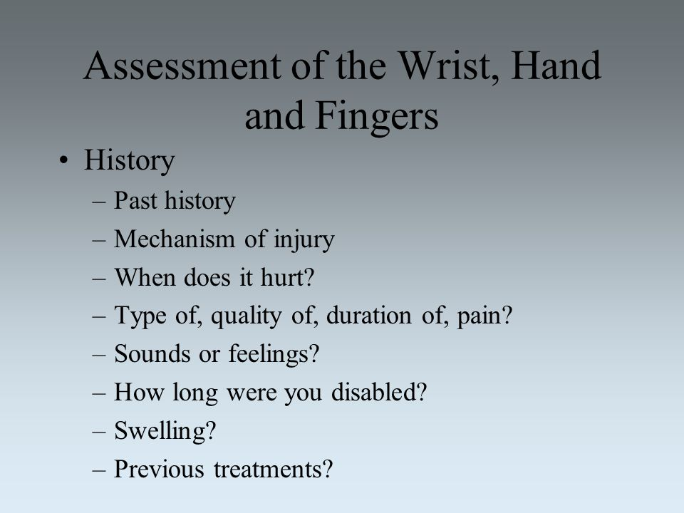 Assessment of the Wrist, Hand and Fingers