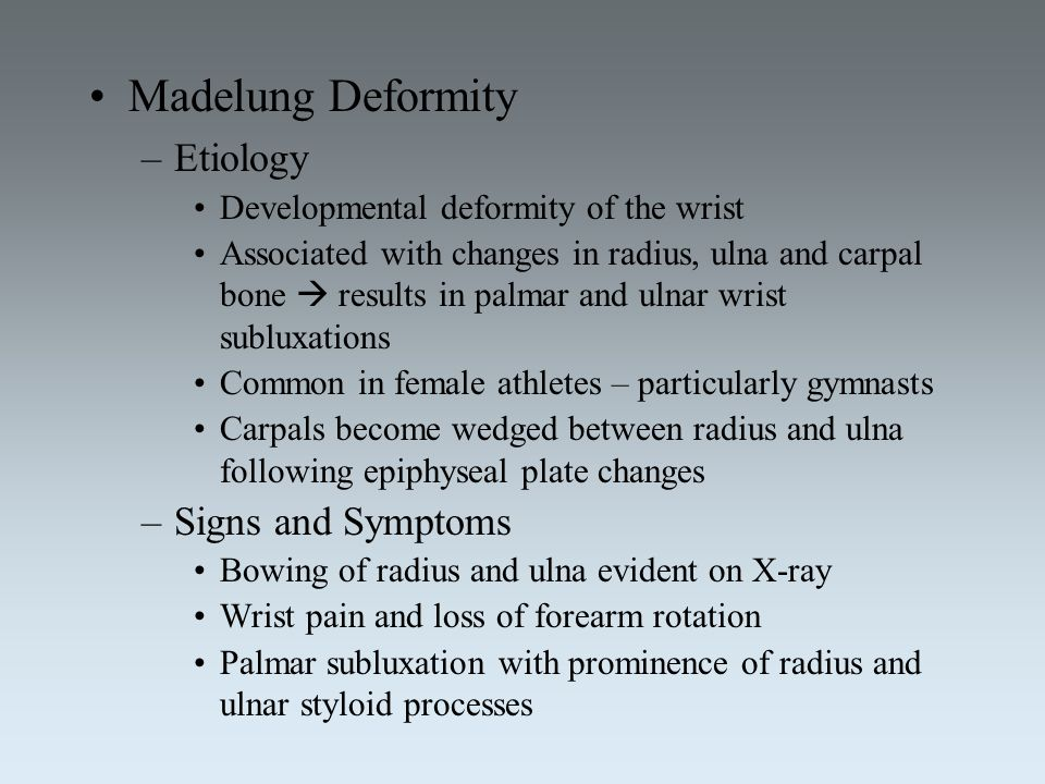 Madelung Deformity Etiology Signs and Symptoms