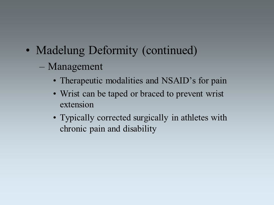 Madelung Deformity (continued)