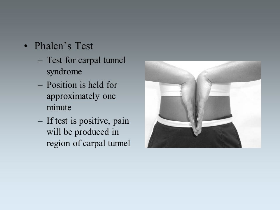 Phalen's Test Test for carpal tunnel syndrome
