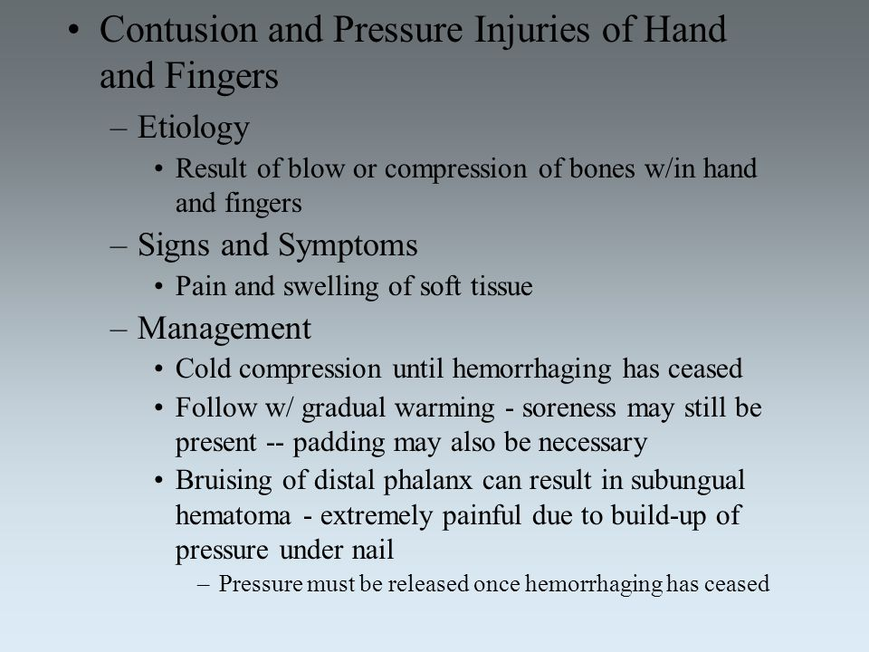 Contusion and Pressure Injuries of Hand and Fingers