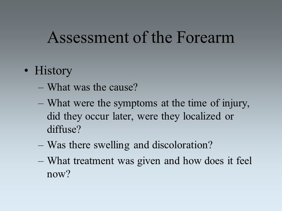 Assessment of the Forearm