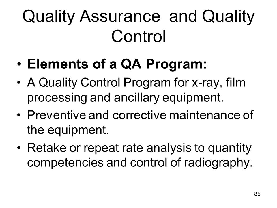 Quality Assurance and Quality Control