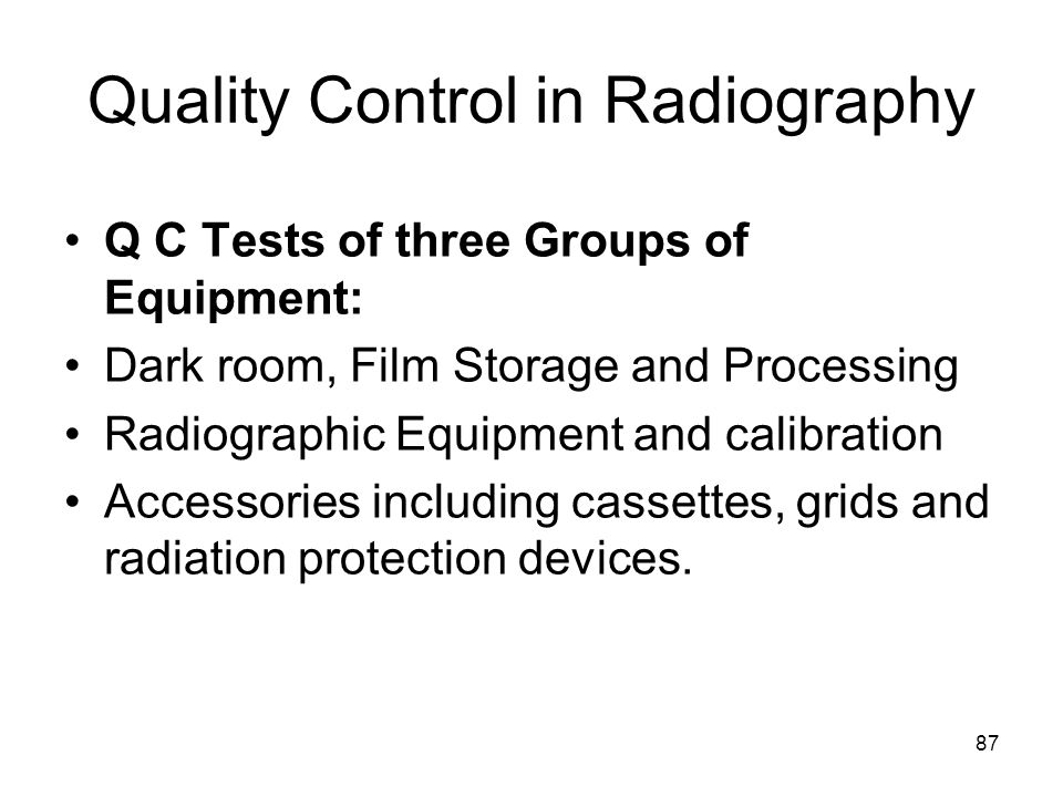 Quality Control in Radiography