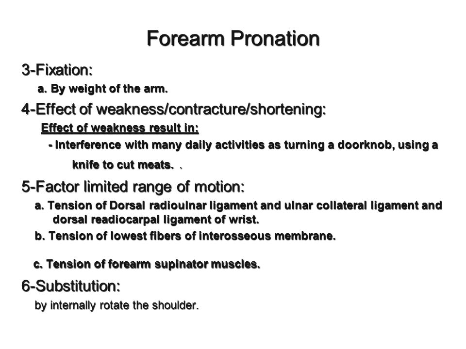 c. Tension of forearm supinator muscles.