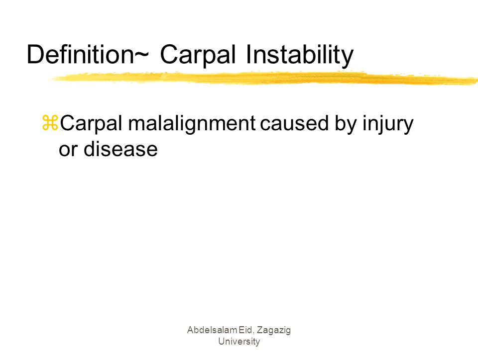 Definition~ Carpal Instability