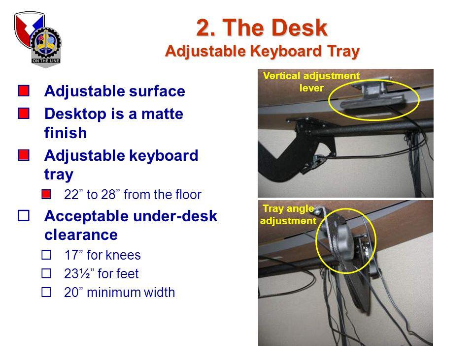 2. The Desk Adjustable Keyboard Tray Vertical adjustment lever