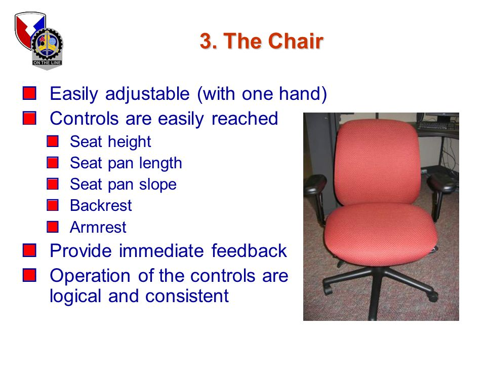 3. The Chair Easily adjustable (with one hand)