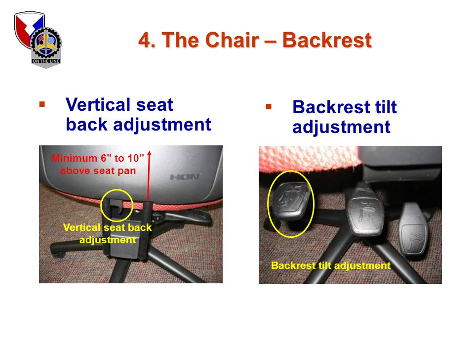 4. The Chair – Backrest Vertical seat back adjustment