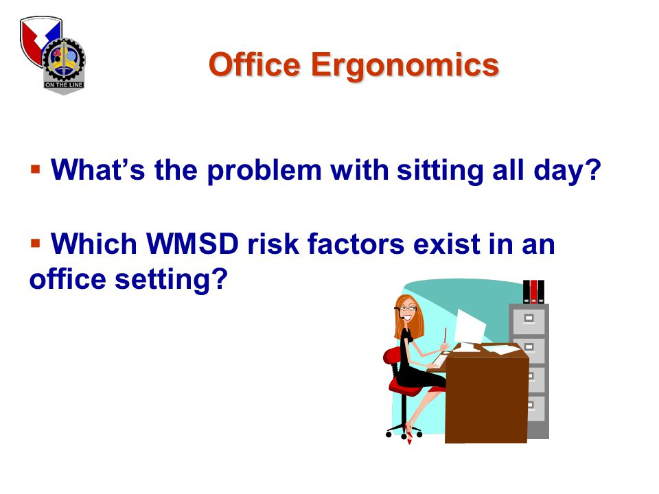 Office Ergonomics What's the problem with sitting all day