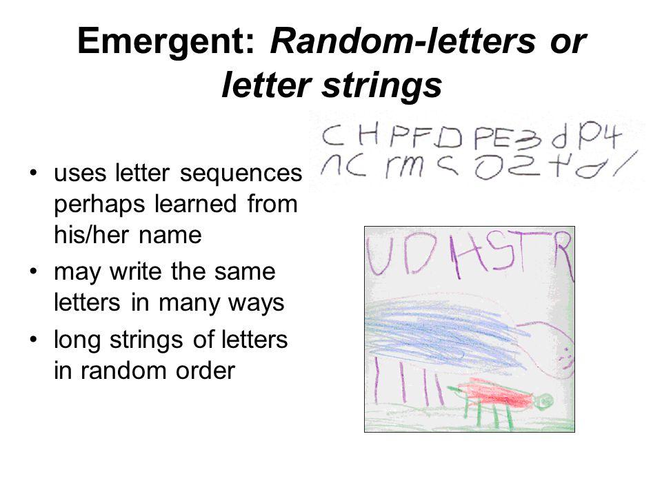 Emergent: Random-letters or letter strings
