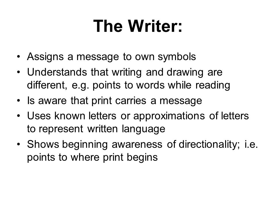 The Writer: Assigns a message to own symbols