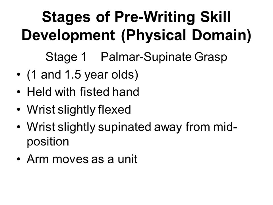 Stages of Pre-Writing Skill Development (Physical Domain)