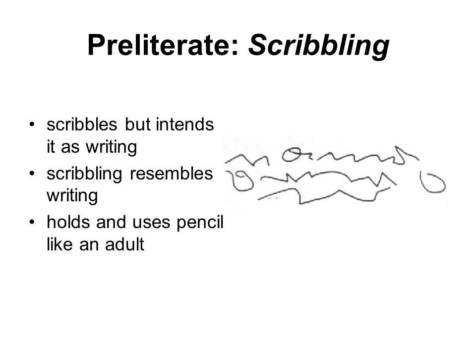 Preliterate: Scribbling