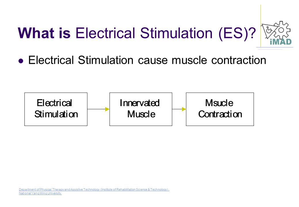 What is Electrical Stimulation (ES)