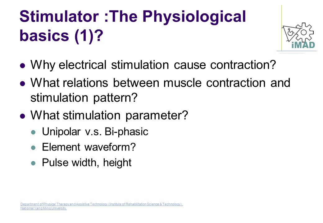 Stimulator :The Physiological basics (1)