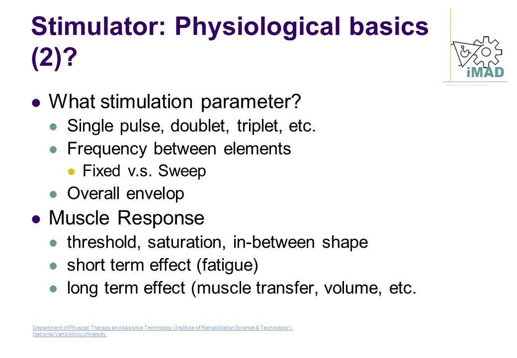 Stimulator: Physiological basics (2)