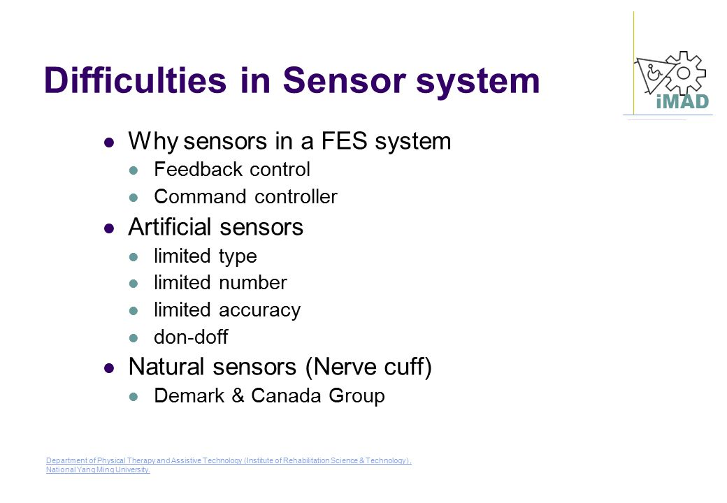 Difficulties in Sensor system
