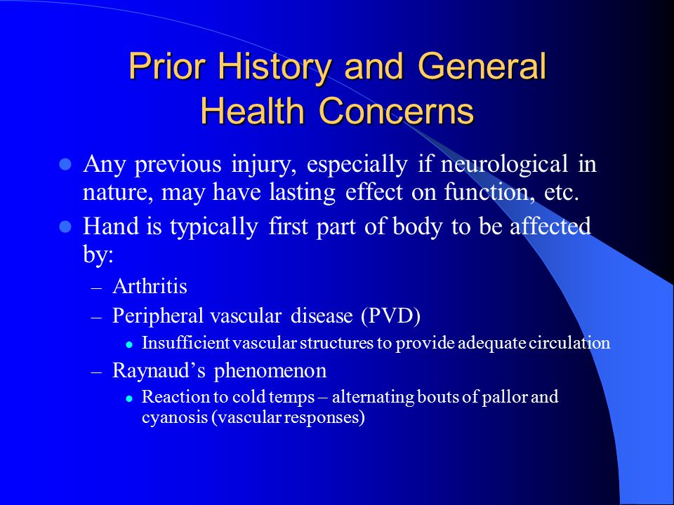 Prior History and General Health Concerns