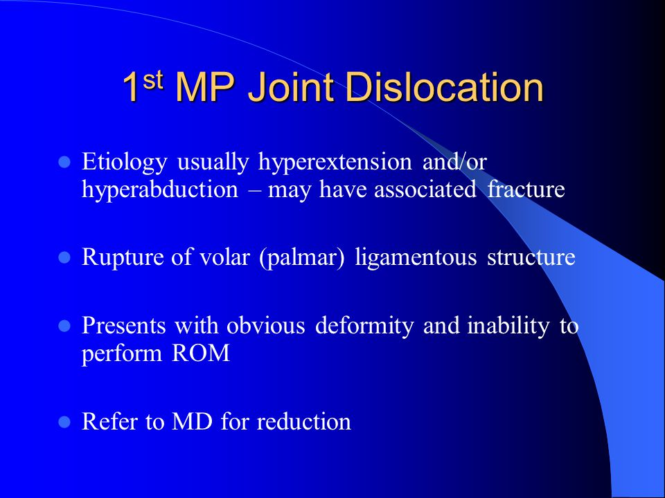1st MP Joint Dislocation