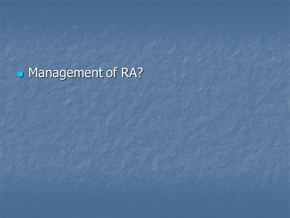 Management of RA