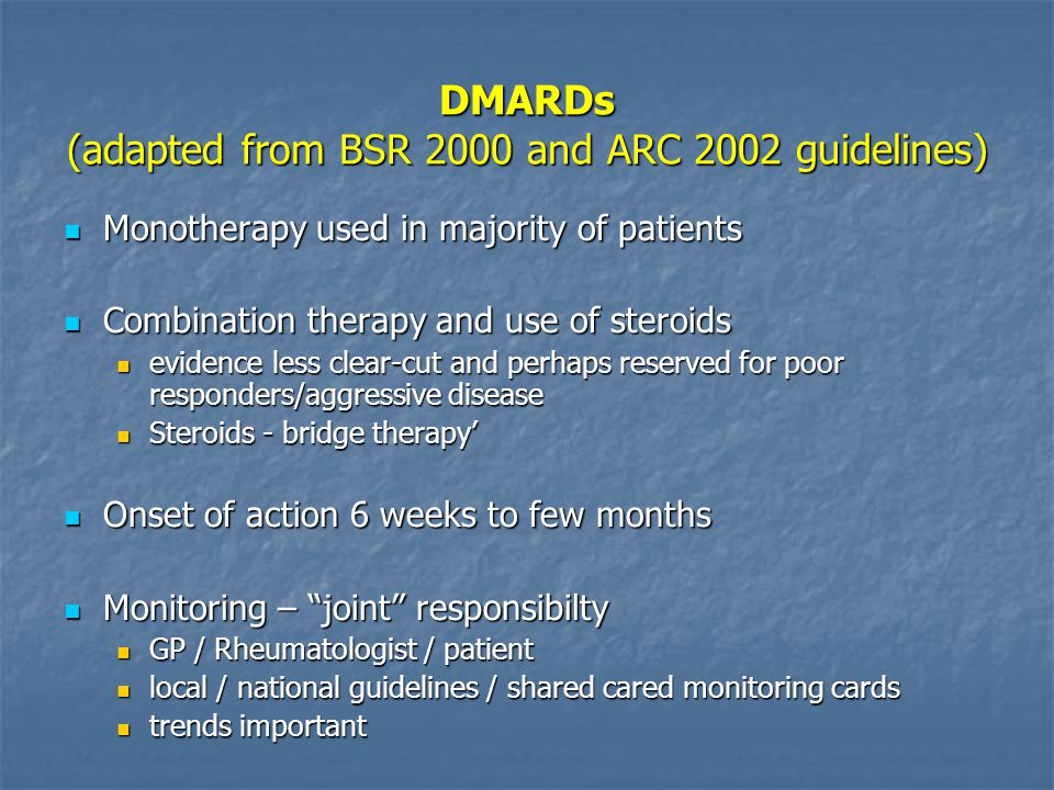 DMARDs (adapted from BSR 2000 and ARC 2002 guidelines)
