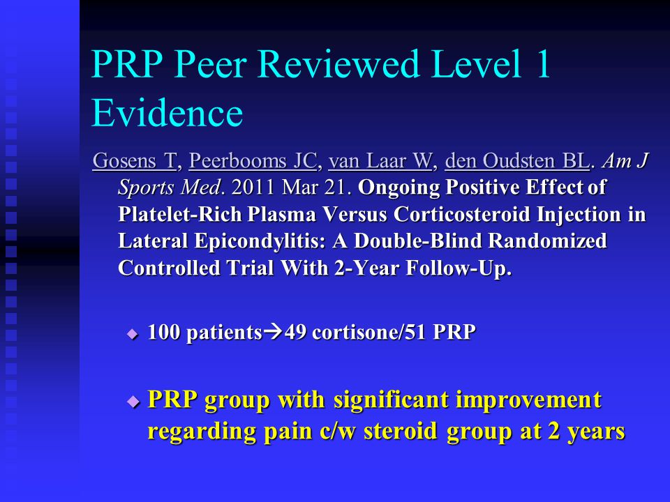 PRP Peer Reviewed Level 1 Evidence