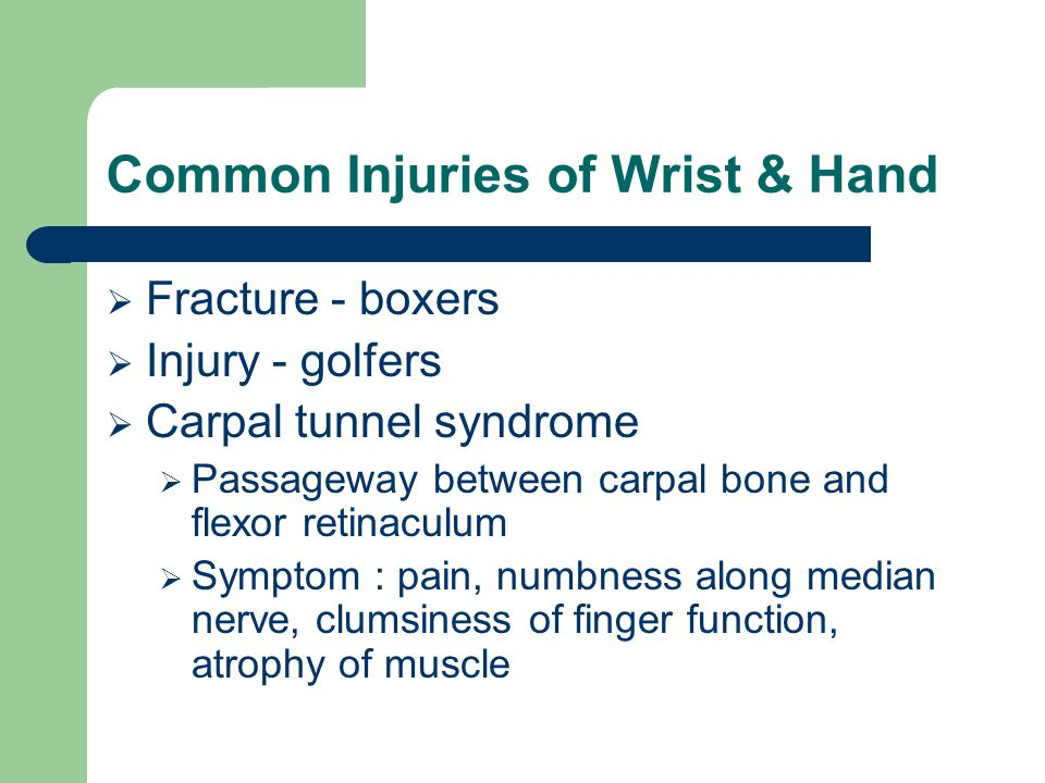 Common Injuries of Wrist & Hand