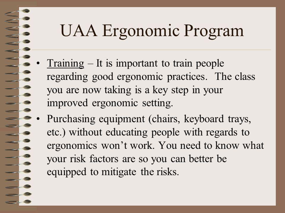 UAA Ergonomic Program