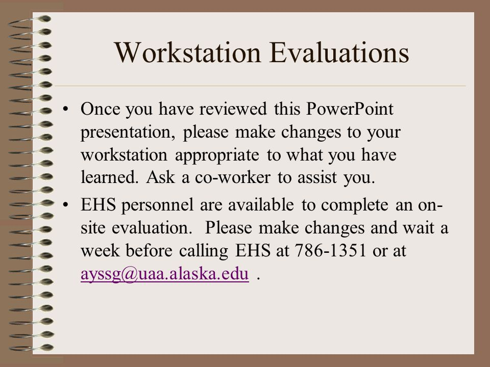 Workstation Evaluations