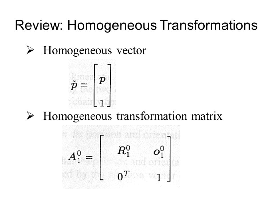 Review: Homogeneous Transformations