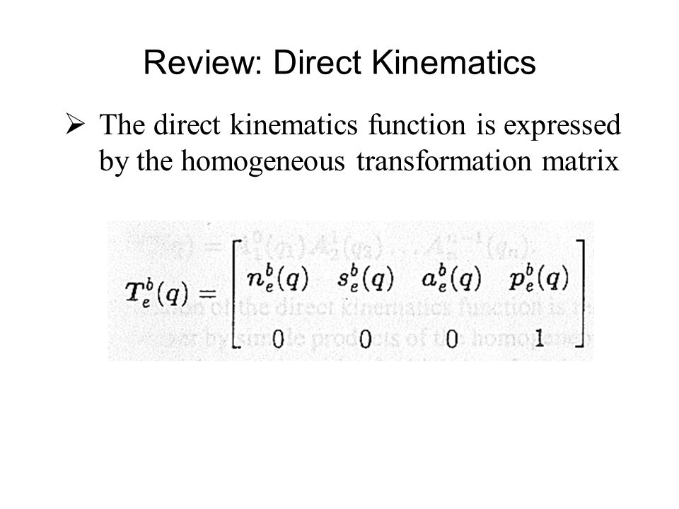 Review: Direct Kinematics