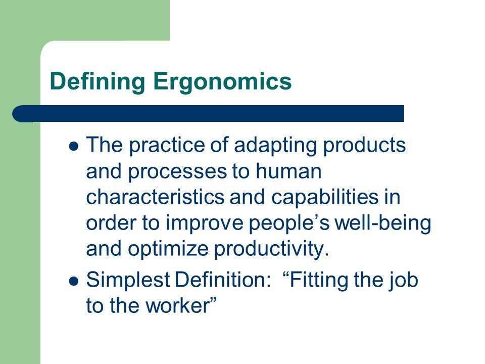 Defining Ergonomics