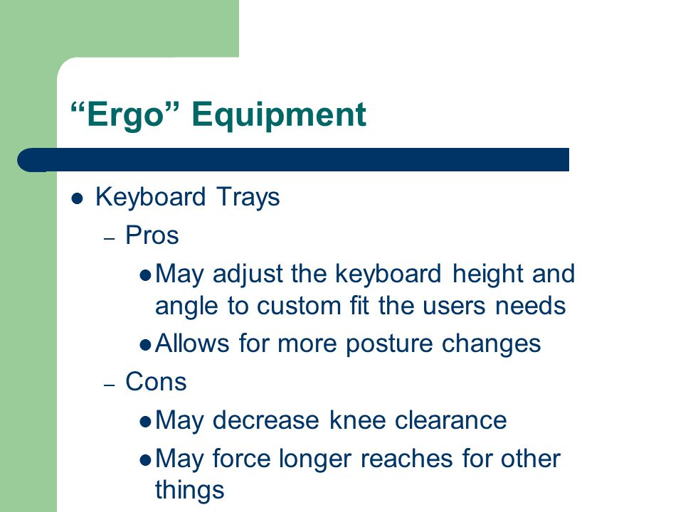 Ergo Equipment Keyboard Trays Pros