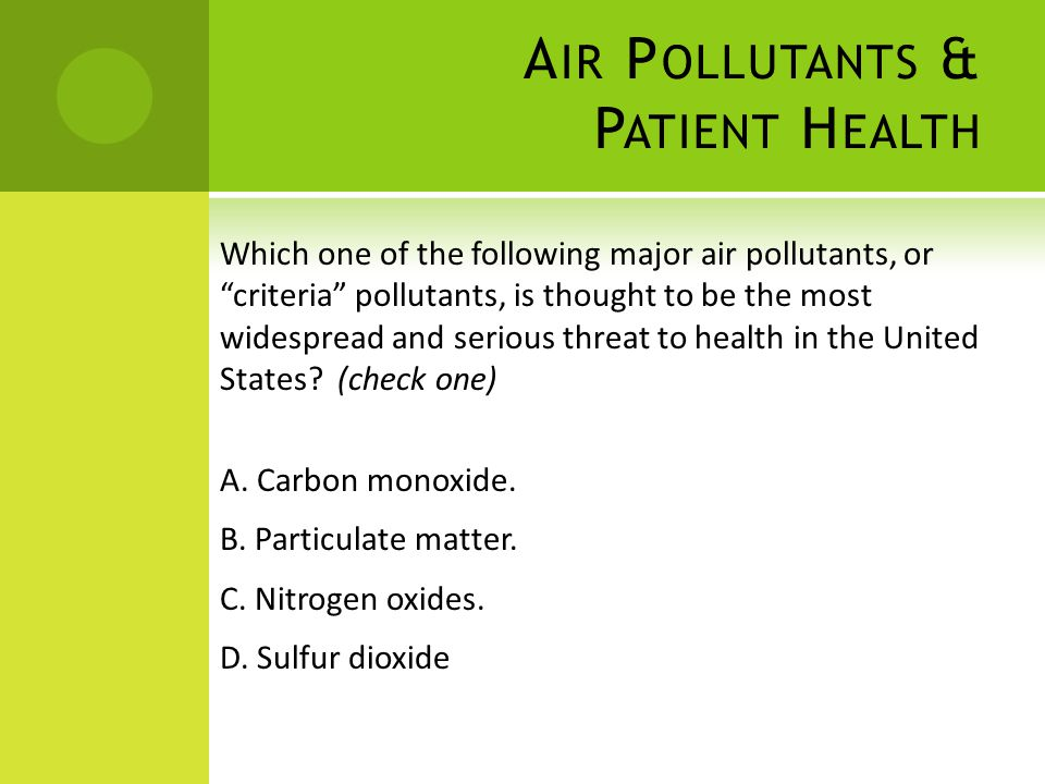 Air Pollutants & Patient Health