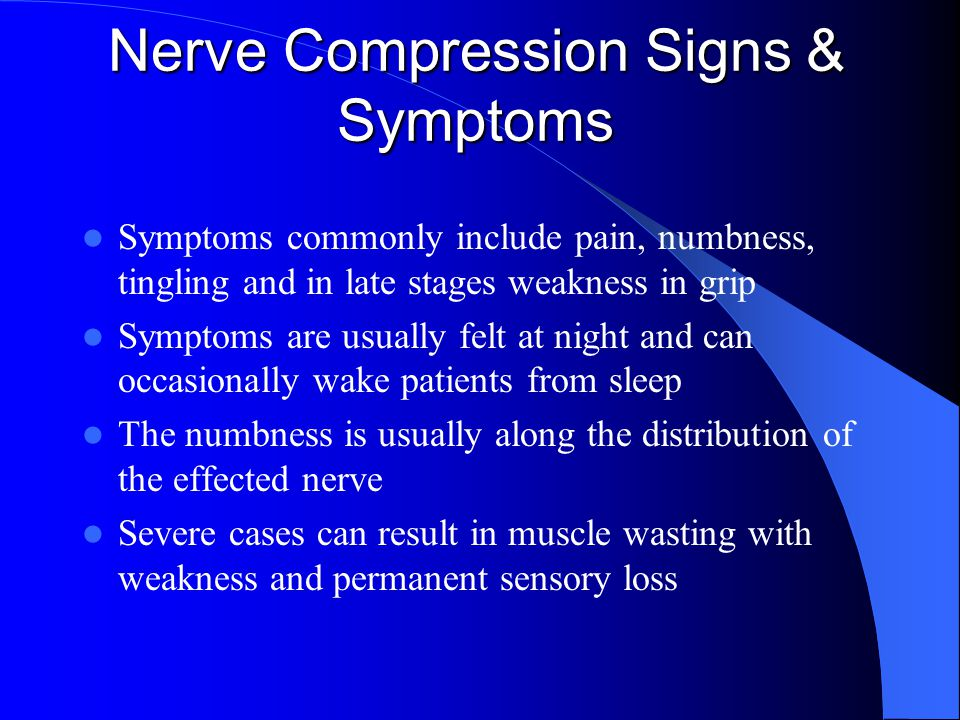 Nerve Compression Signs & Symptoms