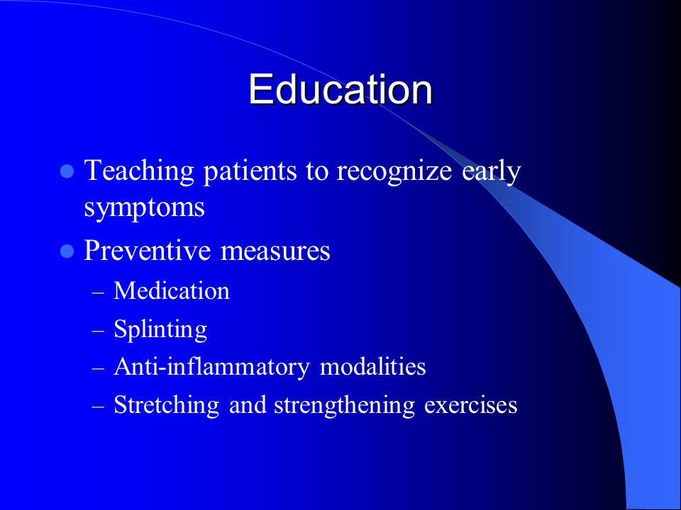 Education Teaching patients to recognize early symptoms