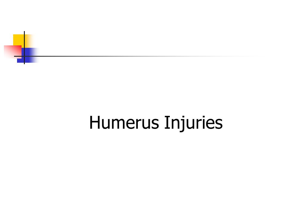 Humerus Injuries
