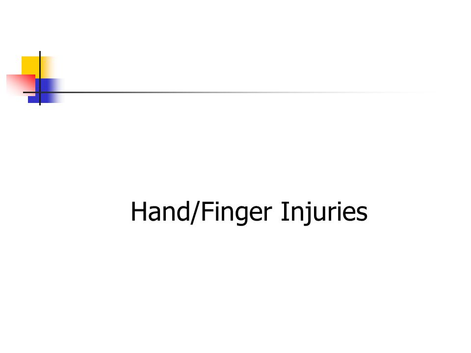 Hand/Finger Injuries
