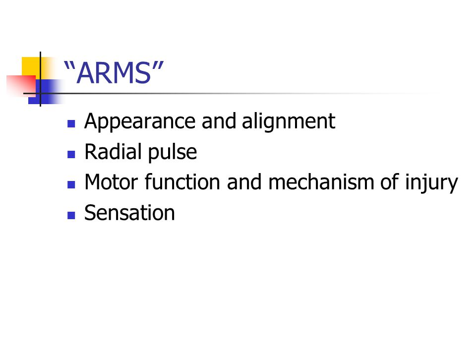 ARMS Appearance and alignment Radial pulse