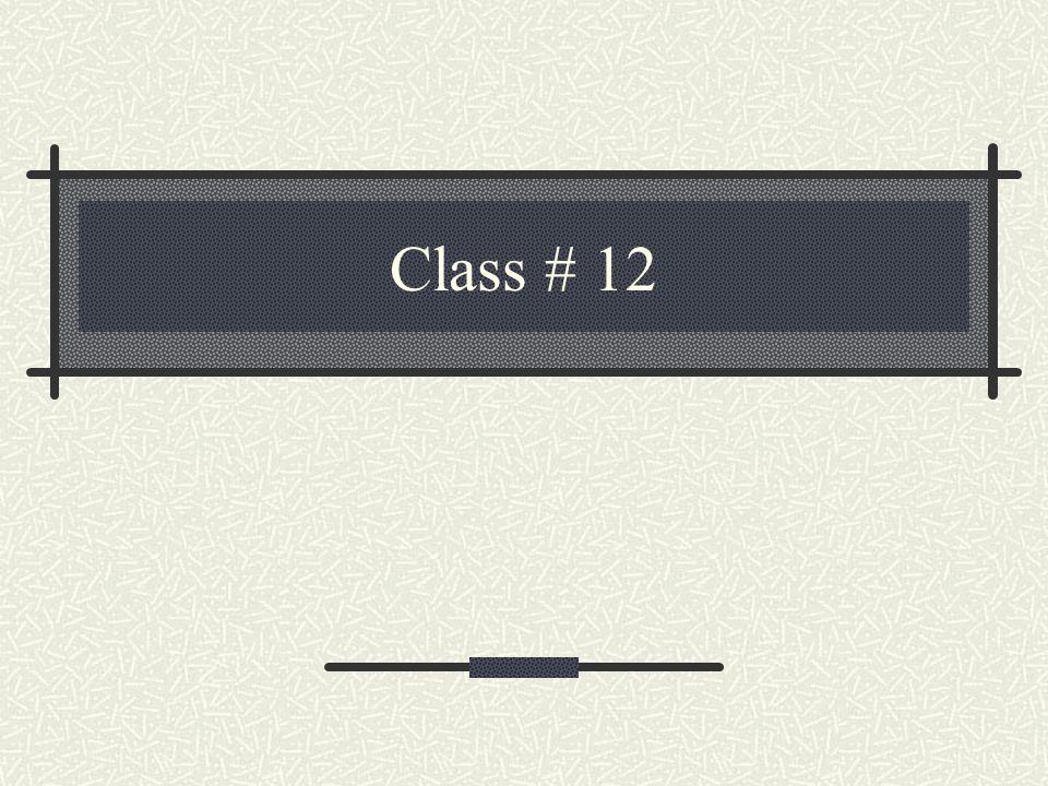 Class # 12