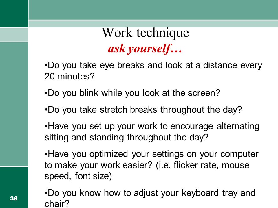 Work technique ask yourself…