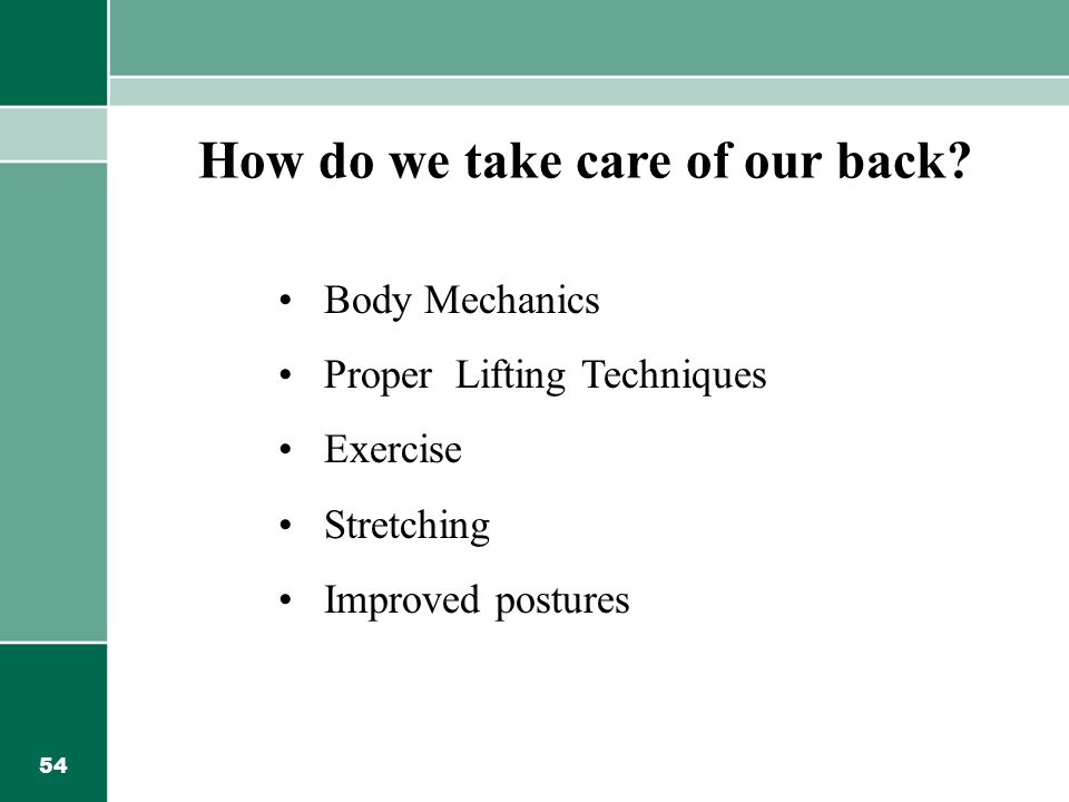 How do we take care of our back