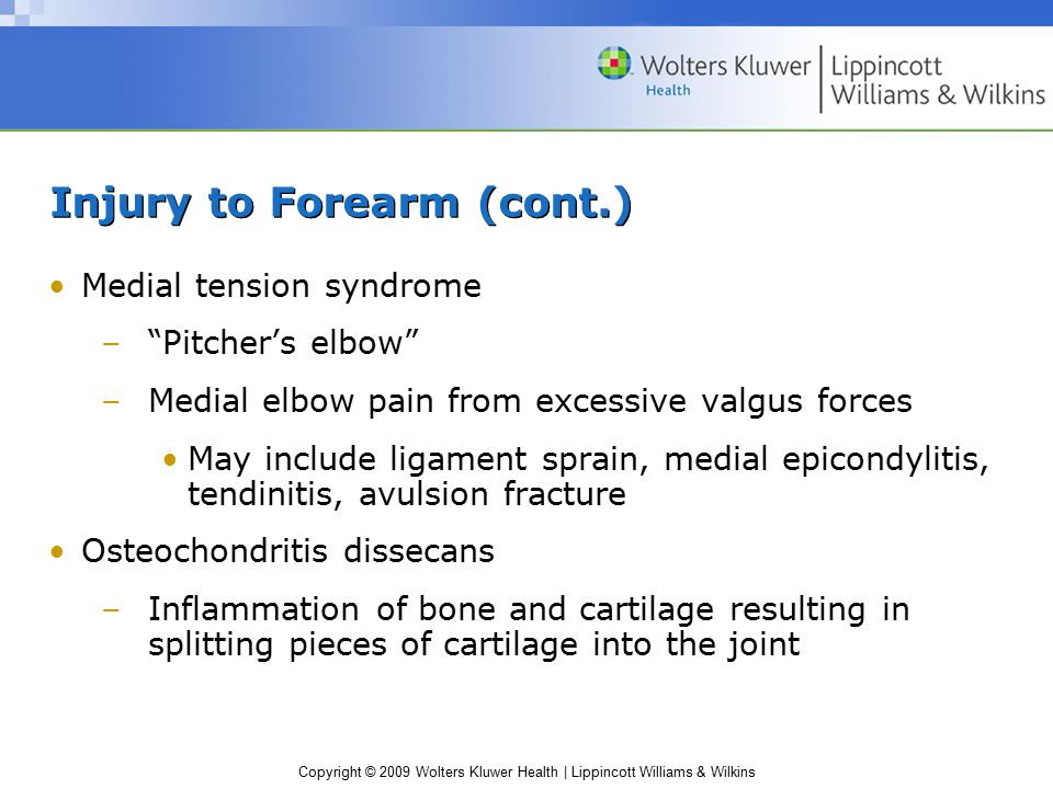 Injury to Forearm (cont.)