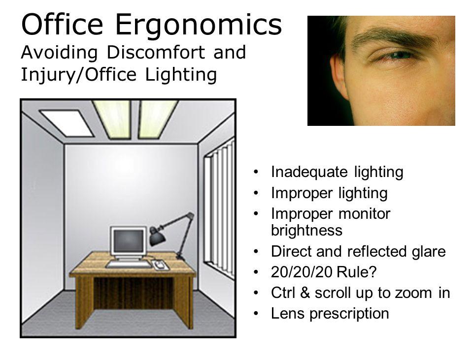 Office Ergonomics Avoiding Discomfort and Injury/Office Lighting